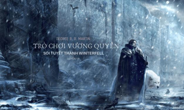 Trò chơi vương quyền 1A – Sói tuyết thành Winterfell
