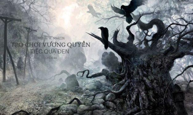 Trò chơi vương quyền 4A – Tiệc quạ đen