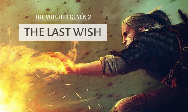 The Witcher Quyển 2 – Điều ước cuối cùng