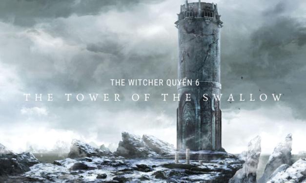 The Witcher Quyển 6 – Tháp Nhạn