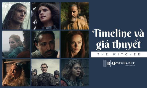Phân tích Timeline và thuyết âm mưu 'khủng' trong The Witcher
