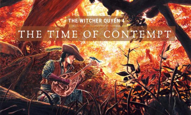 The Witcher Quyển 4 – Thời đại khinh miệt