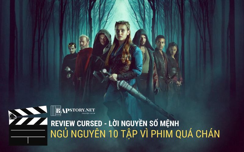 Review phim Cursed Netflix – Điềm báo cho sự 'toang' của một seri đầy hứa hẹn
